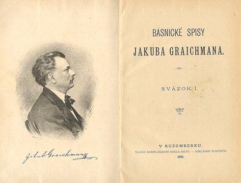 Básnické spisy Jakuba Graichmana.