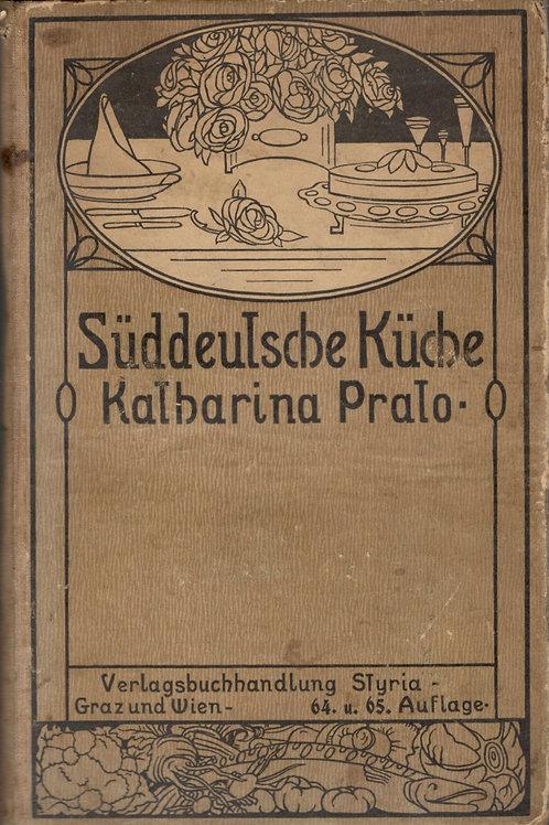 Pralo Katharina, Süddeutsche Küche