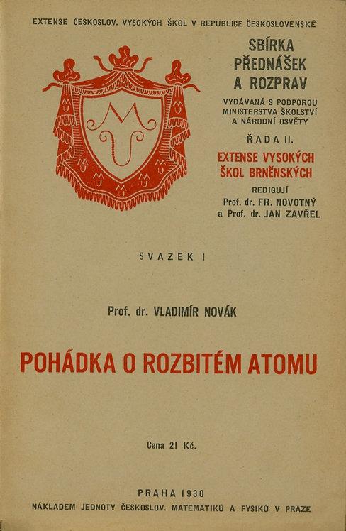 Novák Vladimír, Pohádka o rozbitém atomu