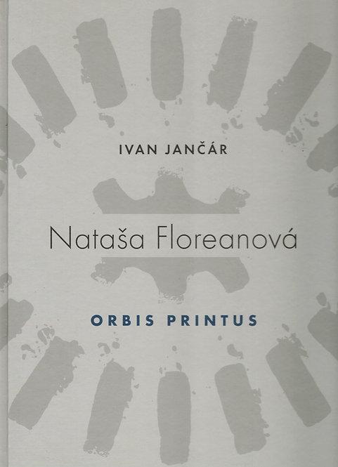 Jančár Ivan, Nataša Floreanová. Orbis printus