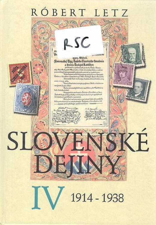 Letz Róbert, Slovenské dejiny IV. 1914 - 1938