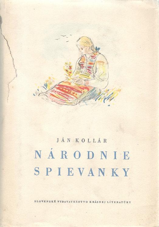 Kollár Ján, Národnie spievanky, I. diel