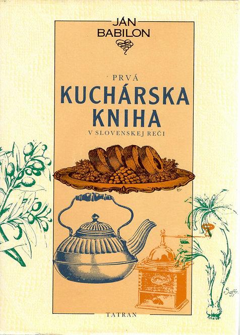 Babilon Ján, Prvá kuchárska kniha v slovenskej reči