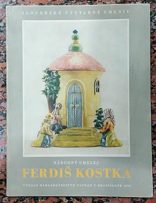 Fabry Rudolf, Národný umelec Ferdiš Kostka