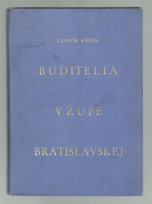 Kühn Ludvík, Buditelia v župe bratislavskej