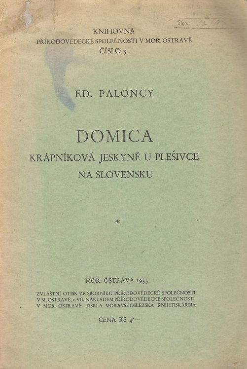 Paloncy Ed., DOMICA krápníková jeskyně u Plešivce na Slovensku