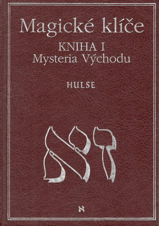 Hulse David Allen, Magické klíče. Kniha I. Mysteria Východu