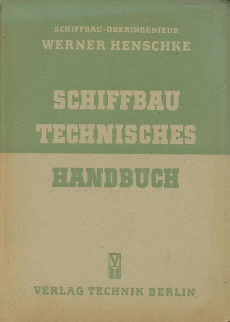 Henschke Werner, Schiffbautechnisches Handbuch, II. diel