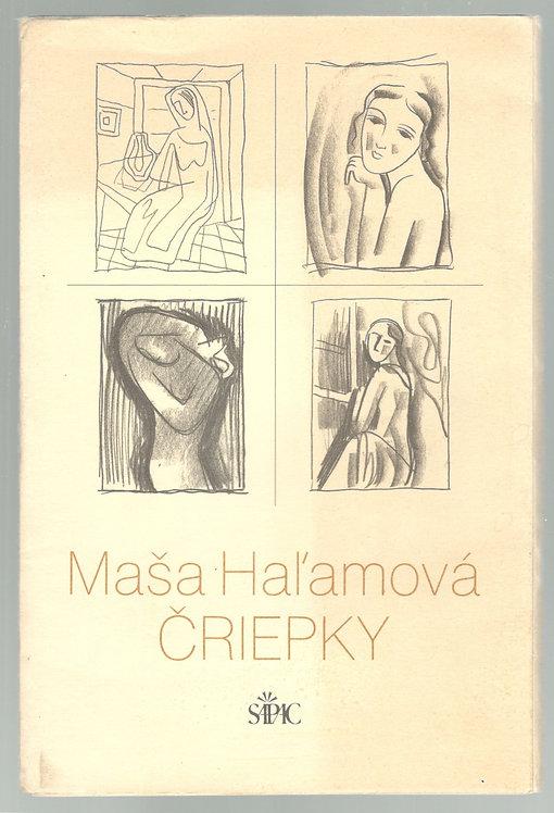 Haľamová Maša - Čriepky, Galanda Mikuláš - Kresby zo škicára