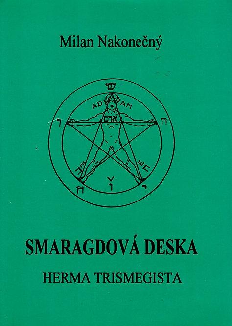 Nakonečný Milan, Smaragdová deska, Herma Trismegista