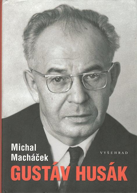 Macháček Michal, Gustáv Husák