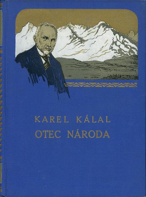 Kálal Karel, Otec národa