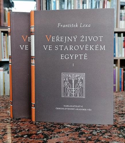 Lexa František, Veřejný život ve starověkém Egyptě I. - II.
