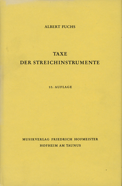 Fuchs Albert, Taxe der Streichinstrumente, 10. Auflage