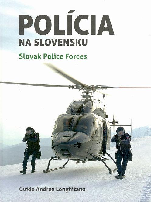 Longhitano Guio Andrea, Polícia na Slovensku. Slovak Police Forces