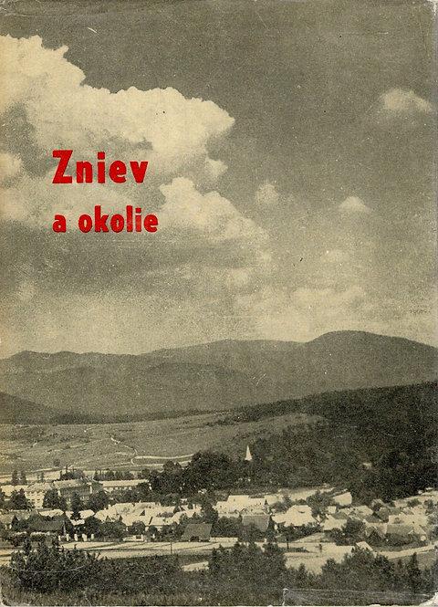 Štilla Miloš, Zniev a okolie
