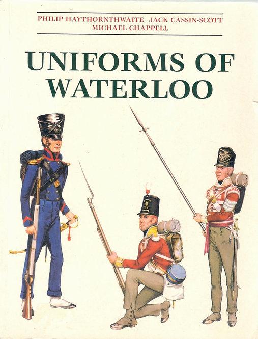 Haythornthwaite P., Uniforms of Waterloo