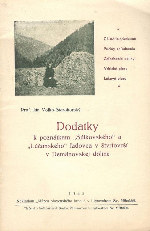 "Volko-Starohorský Ján, Dodatky k poznátkam ""Šúlkovského"" a ""Lúčanského"" ľadovca"