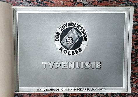 Karl Schmidt g.m.b.h., Neckarsulm Württ., TYPENLISTE