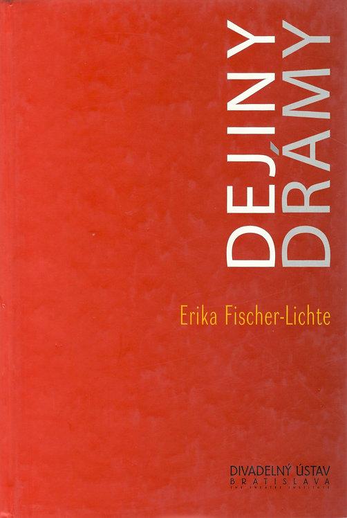Fischer-Lichte Erika, Dejiny drámy