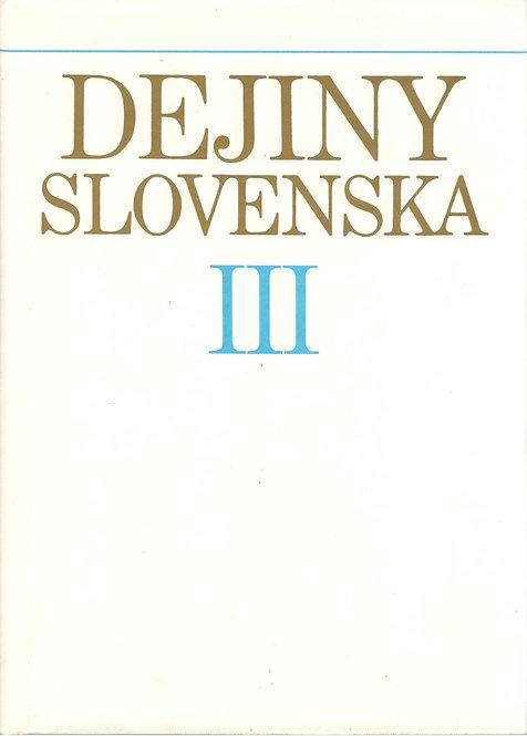 Dejiny Slovenska III. (od roku 1848 do konca 19. storočia)