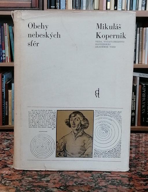 Kopernik Mikuláš, Obehy nebeských sfér