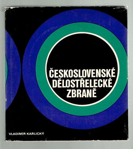 Karlický Vladimír, Československé dělostřelecké zbraně