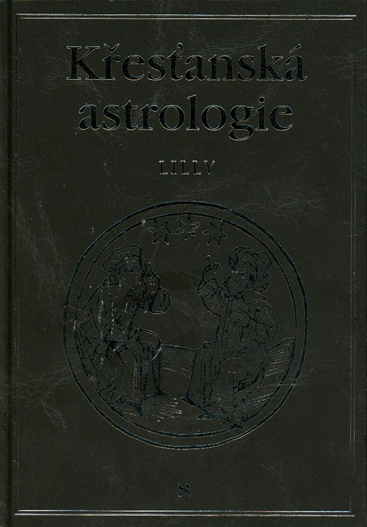 Lilly William, Křesťanská astrologie