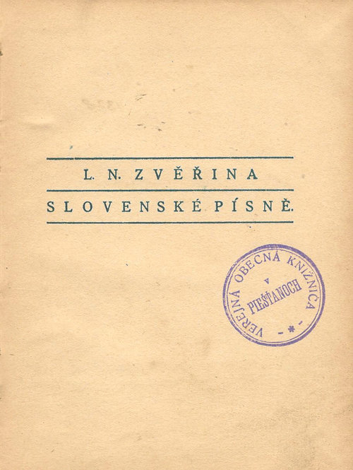 Zvěřina L. N., Slovenské písně
