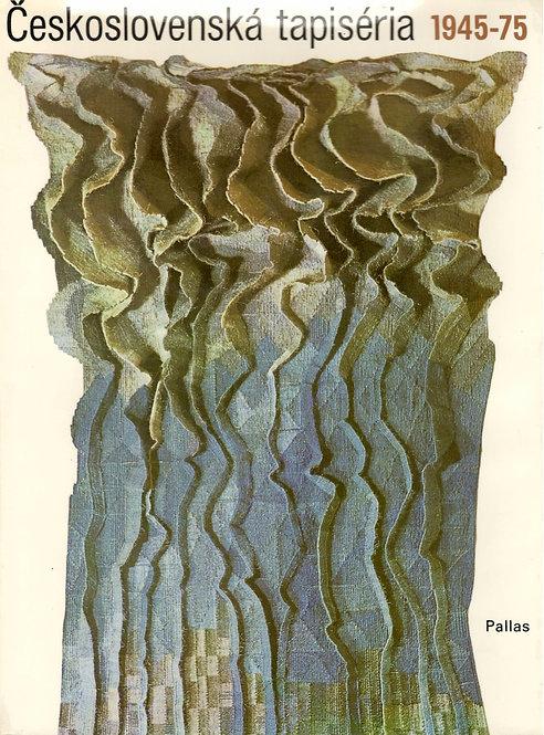 Luxová Viera, Československá tapiséria 1945 - 1975