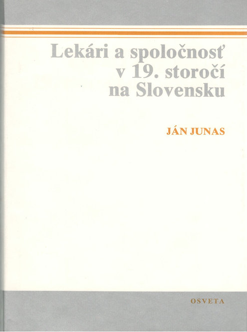 Junas Ján, Lekári a spoločnosť v 19. storočí na Slovensku