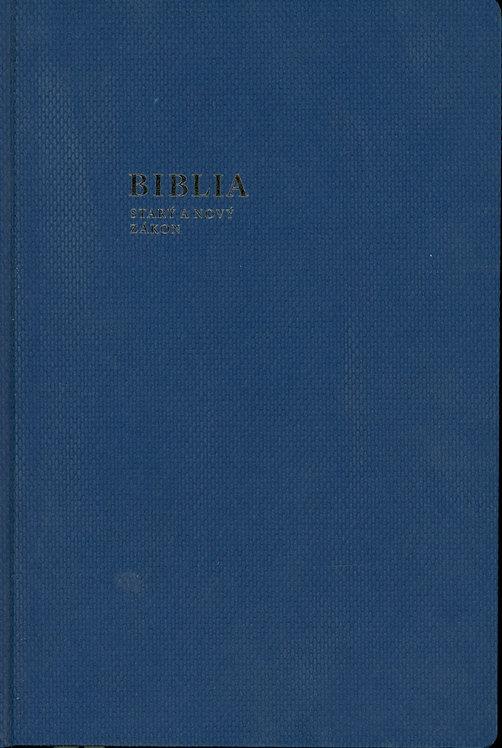 Biblia. Starý a nový zákon