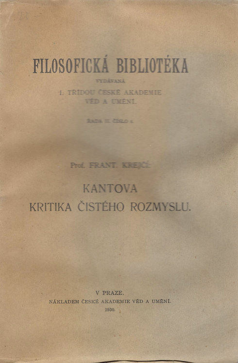 Krejčí František, Kantova kritika čistého rozmyslu