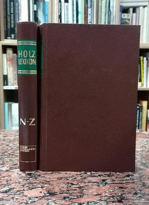 König Ewald, Holz-Lexikon, Band I. / A-M, Band II. / N-Z