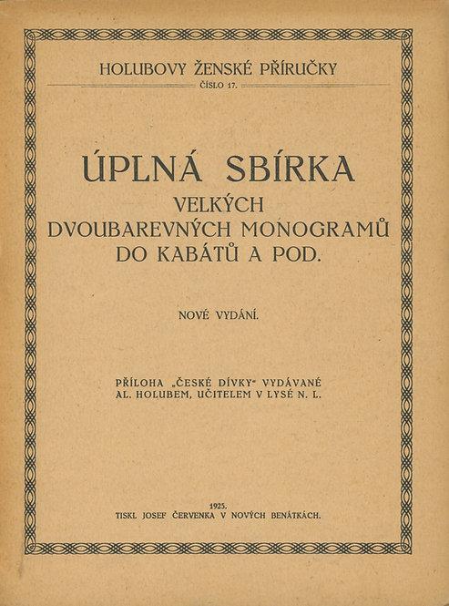 Úplná sbírka velých dvoubarevných monogramů do kabátů a pod.