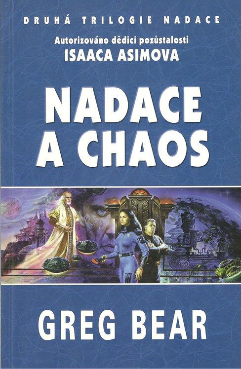 Bear Greg, Nadace a chaos, Druhá trilogie Nadace, kniha druhá