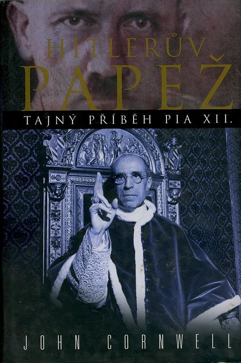 Cornwell John, Hitlerův Papež. Tajný příběh Pia XII.