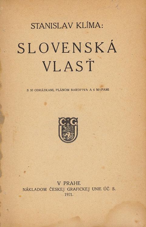 Klíma Stanislav, Slovenská vlasť