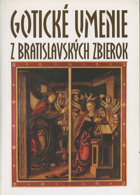 Gotické umenie z bratislavských zbierok