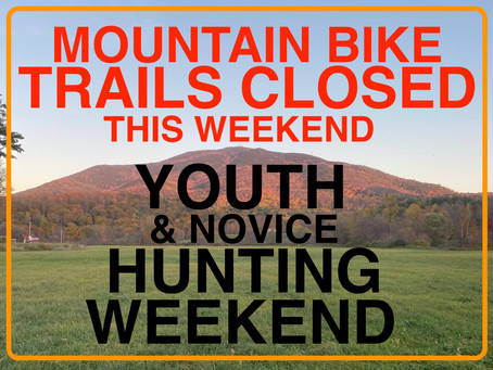 MTB Trails Close for Hunting