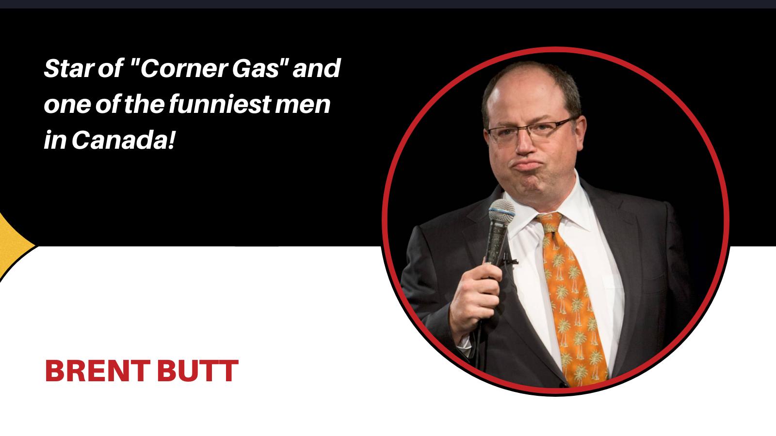 comedian Brent Butt