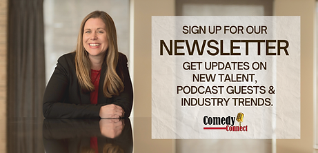 Sign up for the ComedyConnect newsletter