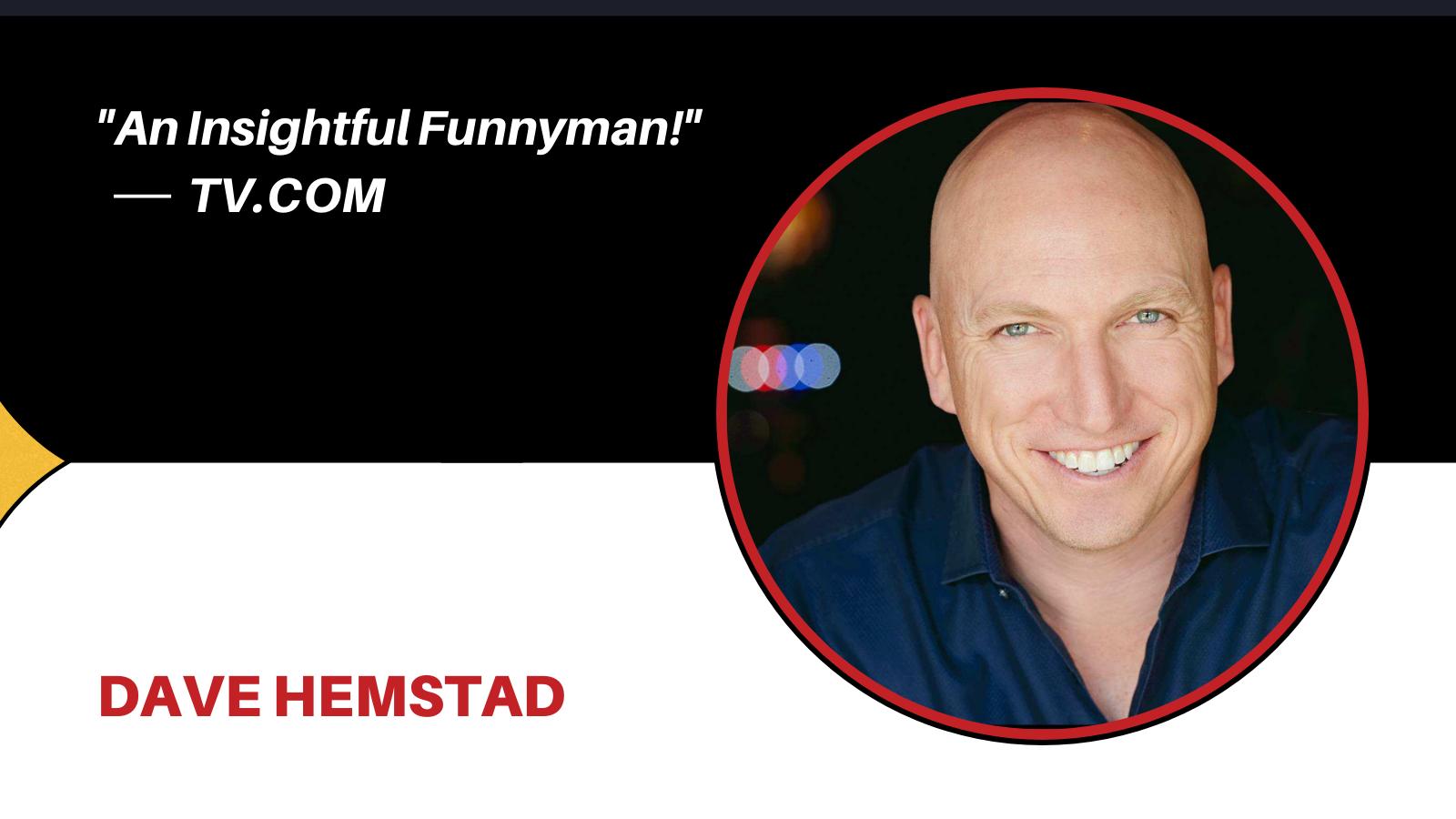 comedian Dave Hemstad