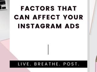 Factors affecting your Instagram Ads