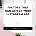 Factors affecting your Instagram Ads