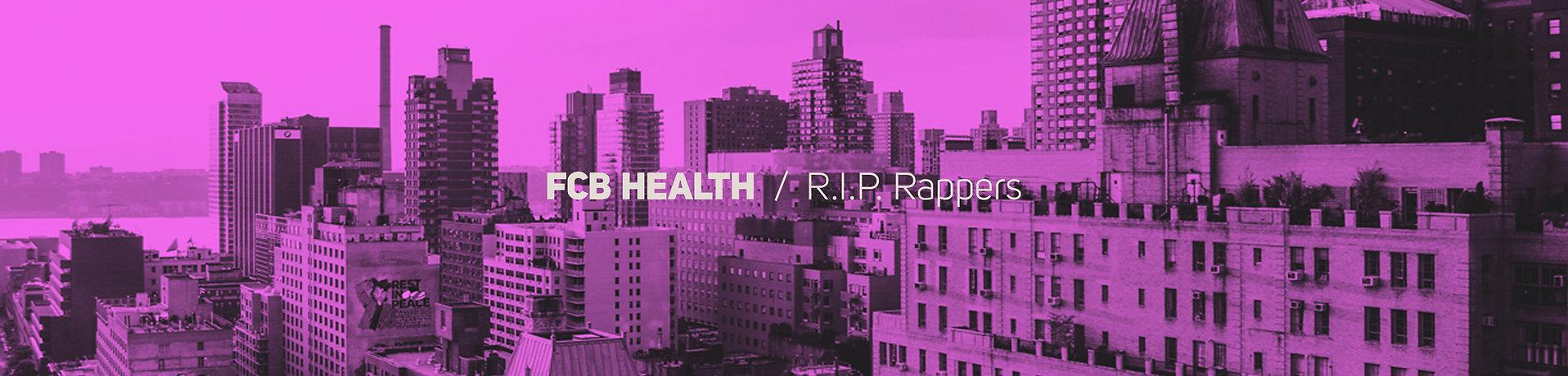 FCB Health - R.I.P. Rappers