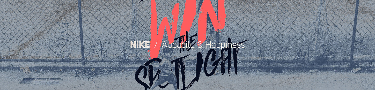 Nike - Audacity & Happiness