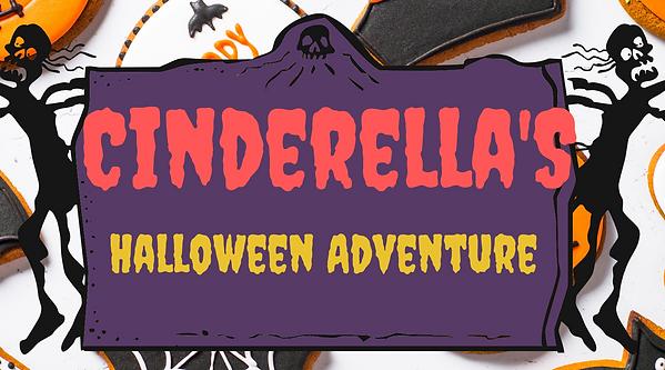 Our next big project!  Cinderella's Halloween Adventure