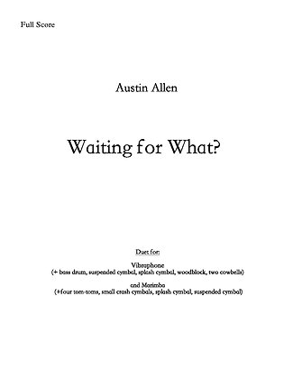 Waiting For What? (Bound sheet music)