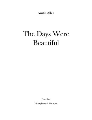 The Days Were Beautiful (Bound sheet music)